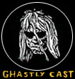 Ghastly Cast